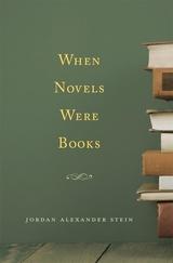 When Novels Were Books