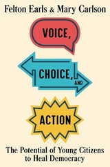 Voice, Choice, and Action