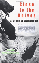 Close to the Knives:A Memoir of Disintegration