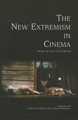 New Extremism in Cinema : From France to Europe
