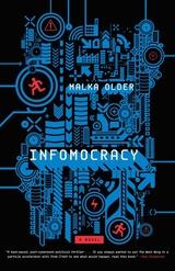 Infomocracy: A Novel