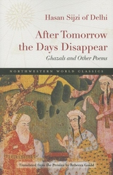After Tomorrow the Days Disappear : Ghazals and Other Poems