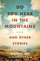 Do You Hear in the Mountains . . . and Other Stories