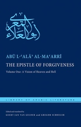 The Epistle of Forgiveness, Vol. 1:A Vision of Heaven and Hell