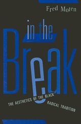 In the Break:The Aesthetics of the Black Radical Tradition