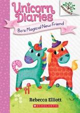 Bo's Magical New Friend: A Branches Book (Unicorn Diaries #1), 1
