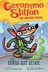 Sewer Rat Stink (Geronimo Stilton Graphic Novel #1), 1