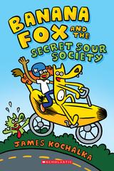 Banana Fox and the Secret Sour Society: A Graphix Chapters Book (Banana Fox #1), Volume 1