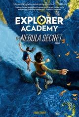 Explorer Academy: Nebula Secret