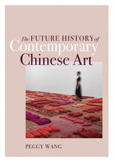 Future History of Contemporary Chinese Art