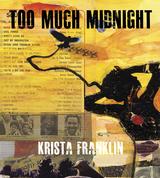 Too Much Midnight
