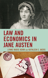 Law and Economics in Jane Austen