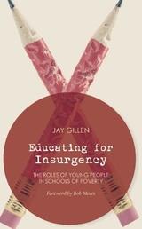 Educating for Insurgency