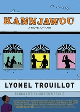 Kannjawou: A Novel of Haiti