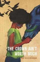 Crown Ain't Worth Much