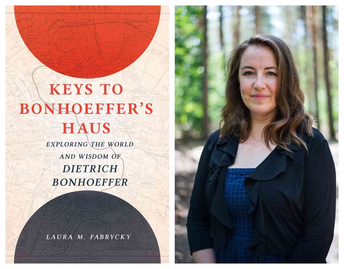 Book Review: 'Keys to Bonhoeffer's Haus: Exploring the World and Wisdom of Dietrich Bonhoeffer' by Laura M. Fabrycky